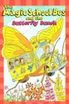 The Magic School Bus And The Butterfly Bunch - Kristin Earhart, Carolyn Bracken