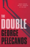 The Double - George Pelecanos, Dion Graham