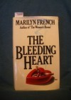 The Bleeding Heart: A Novel - Marilyn French