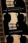 The Retrospective - Abraham B. Yehoshua