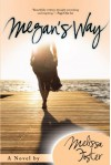Megan's Way - Melissa Foster