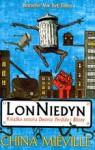 LonNiedyn - Grzegorz Komerski, China Miéville