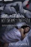 Hot Dreams of a Lonely Soul - Emily A. Lawrence