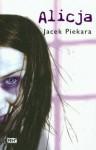 Alicja - Jacek Piekara