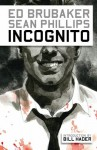 Incognito - Ed Brubaker, Sean Phillips