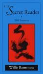 The Secret Reader: 501 Sonnets - Willis Barnstone