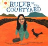 Ruler of the Courtyard - Rukhsana Khan, R. Gregory Christie