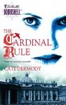 The Cardinal Rule - C.E. Murphy, Cate Dermody