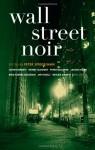 Wall Street Noir - Peter Spiegelman