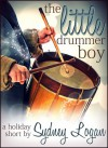 The Little Drummer Boy - Sydney Logan