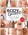 Body Gossip - Natasha Devon, Ruth Rogers, Gok Wan