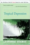 Tropical Depression - Laurence Shames