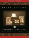 A Summons to Memphis (MP3 Book) - Peter Taylor, Boyd Gaines