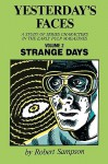 Yesterday's Faces, Volume 2: Strange Days - Robert Sampson