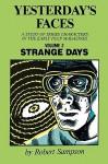 Yesterday's Faces, Volume 2: Strange Days - Robert Sampson