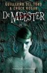 De Val (De Meester, #2) - Guillermo del Toro, Chuck Hogan, Marjolein van Velzen