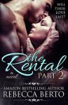 The Rental: Part 2 - Rebecca Berto