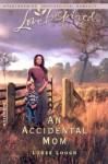 An Accidental Mom - Loree Lough