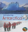 Introducing Antarctica - Anita Ganeri