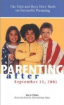 Parenting After Setember 11, 2001 - Val J. Peter