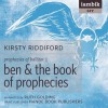 Ben and the Book of Prophecies (Prophecies of Ballitor, Book 1) - Kirsty Riddiford, Ruth Golding