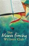 The Maeve Binchy Writers' Club - Maeve Binchy