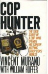 Cop Hunter - Vincent Murano, William Hoffer