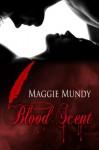 Blood Scent - Maggie Mundy