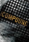 The Compound - S.A. Bodeen
