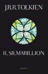 Il Silmarillion - J.R.R. Tolkien, J.R.R. Tolkien, Francesco Saba Sardi, Marco Respinti