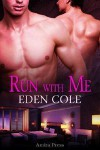 Run With Me - Eden Cole