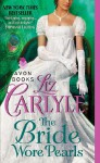 The Bride Wore Pearls (MacLachlan Family #7) - Liz Carlyle