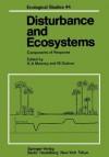 Disturbance and Ecosystems: Components of Response (Ecological Studies) - H.A. Mooney, M. Godron, D. Auclair, F.A. Bazzaz, F.S. III Chapin, R.T.T. Forman, P.-h. Gouyon, S.L. Gulmon, G. Heim, P. Jacquard, S. Jain, M. Lamotte, R. Lee, R. Lumaret, P.C. Miller, M. Rapp, W.A. Reiners, R. Saugier, H.H. Shugart, G. Valdeyron, Ph. Vernet, P.M. Vitousek, D.A