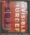 Invisible Murder: A Nina Borg Thriller - Lene Kaaberbøl, Agnete Friis