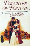Daughter Of Fortune - Carla Kelly