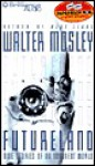 Futureland: Nine Stories of an Imminent World (Audio) - Walter Mosley