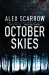 October Skies - Alex Scarrow