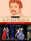 The Playboy of the Western World and Other Plays - J.M. Synge