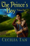 The Prince's Boy: Volume One (The Prince's Boy, #1) - Cecilia Tan