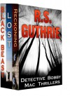 Detective Bobby Mac Thriller Trilogy - R.S. Guthrie