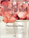 WHEN I FALL IN LOVE MEDIUM HIGH VOICE (Contemporary Christian Songbooks) - Songbook, Hal Leonard Publishing Corporation