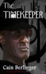 The Timekeeper - Cain Berlinger