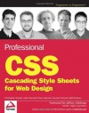 Professional CSS: Cascading Style Sheets for Web Design - Christopher Schmitt, Mark Trammell, Ethan Marcotte, Dunstan Orchard, Todd Dominey