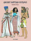 Ancient Egyptian Costumes Paper Dolls (Dover Paper Dolls) - Tom Tierney
