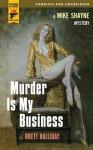 Murder is my Business (Hard Case Crime) - Brett Halliday