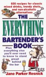 The Everything Bartender's Book - Jane Parker Resnick