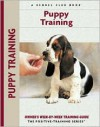 Puppy Training: Owner's Week-By-Week Training Guide - Charlotte Schwartz