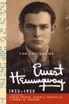 The Letters of Ernest Hemingway: Volume 2, 1923-1925 (The Cambridge Edition of the Letters of Ernest Hemingway) - Ernest Hemingway, Robert W. Trogdon, Sandra Spanier, Albert J. DeFazio III