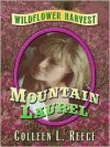Mountain Laurel - Colleen L. Reece