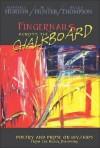 Fingernails Across the Chalkboard: Poetry and Prose on HIV/AIDS from the Black Diaspora - Randall Horton, Randall Horton, M. L. Hunter